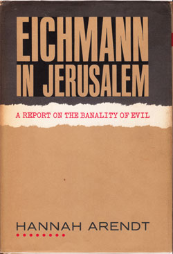 Front cover art for the book Eichmann in Jerusalem written by Hannah Arendt. © Penguin Books | Wikimedia Commons