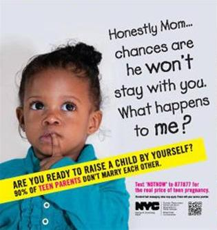 Poster from the NYC Teen Pregnancy Prevention campaign. © NYC.gov