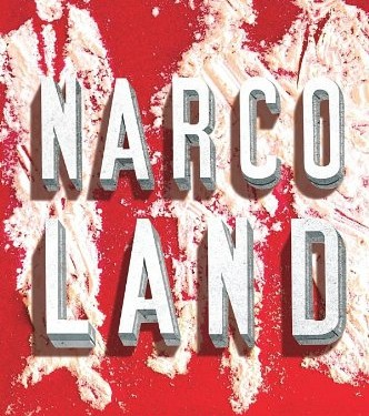 Book cover of Narcoland: The Mexican Drug Lords And Their Godfathers by Anabel Hernandez. © Verso