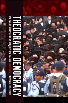 Book cover of Theocratic Democracy: The Social Construction of Religious and Secular Extremism © 2010 Oxford University Press | Amazon.com
