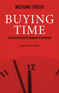 Book cover of Buying Time: The Delayed Crisis of Democratic Capitalism by Wolfgang Streek © Verso Books | versobooks.com