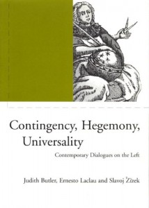 Book cover of Contingency, Hegemony, Universality by Ernesto Laclau, Slavoj Žižek and Judith Butler © 2000 Verso | Amazon.com