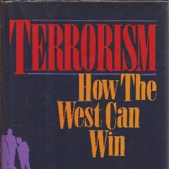 Book cover of Terrorism: How the West Can Win edited by Benjamin Netanyahu (hardcover edition) © Farrar Straus & Giroux | Amazon.com