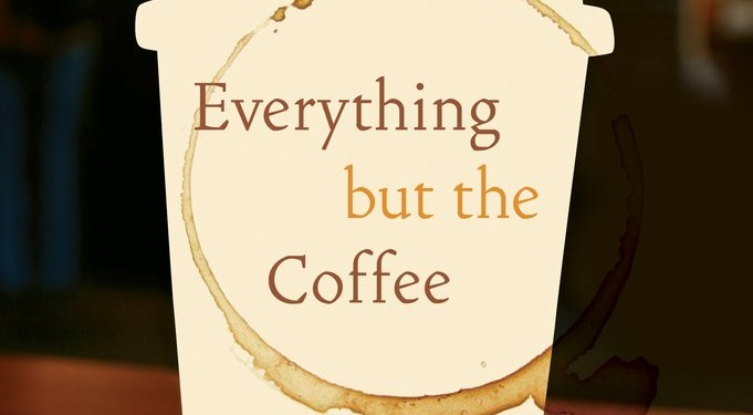 Book cover of Everything but the Coffee: Learning about America from Starbucks by Bryant Simon © University of California Press | Amazon.com