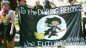 Anarcha-feminists at an anti-globalization protest quote Emma Goldman © 2000 Carolmooredc | Wikimedia Commons