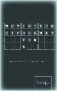 Book cover of Why Internet Porn Matters by Margret Grebowicz © Stanford University Press | sup.org