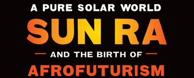 A Pure Solar World © University of Texas Press