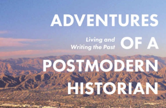 Book cover of Adventures of a Postmodern Historian © Bloomsbury Academic